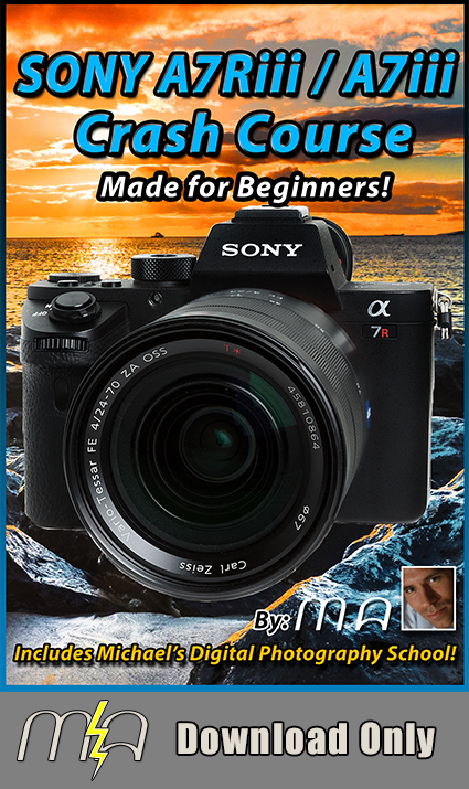 Sony A7Riii / A7iii Crash Course - Download Only