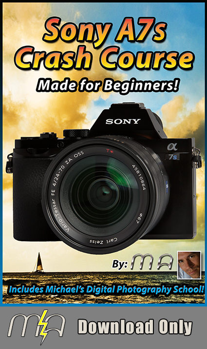 Sony A7s Crash Course - Download Only