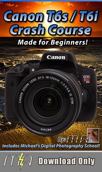 Canon Rebel T6i / T6s Crash Course - Download Only