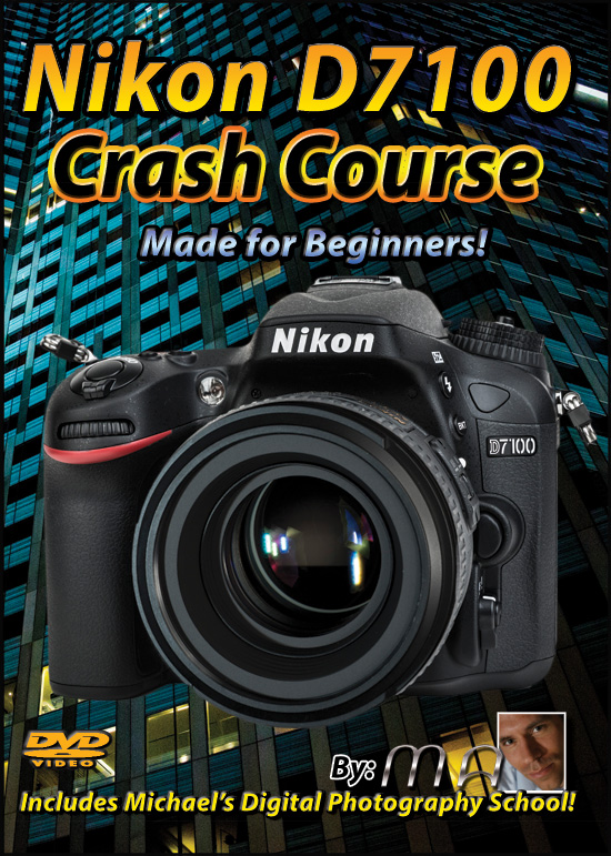 Nikon D7100 Crash Course - DVD & Download!