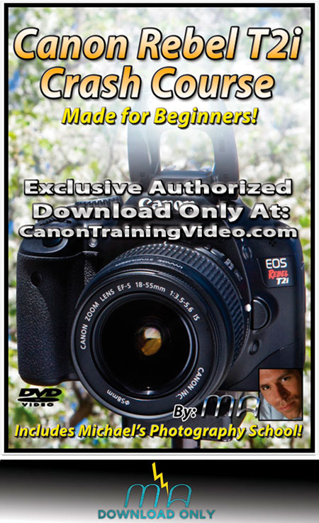 Canon Rebel T2i Crash Course | Download | Get it Now!